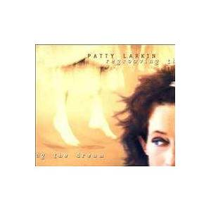 Cover - Patty Larkin: Regrooving The Dream