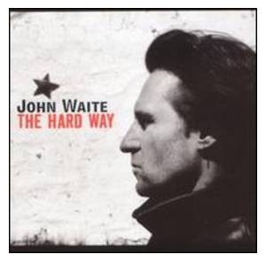 Cover - John Waite: Hard Way, The