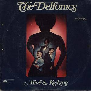 Cover - Delfonics, The: Alive & Kicking