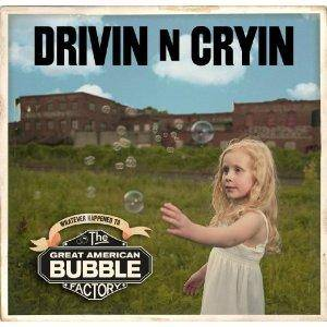 Cover - Drivin' N' Cryin': Great American Bubble Factory, The