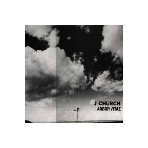 Cover - J Church: Arbor Vitae