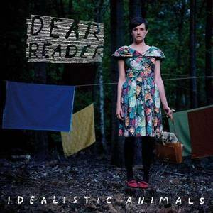 Dear Reader: Idealistic Animals - Cover