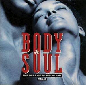 Cover - Narada: Body & Soul - The Best Of Black Music Vol. 3