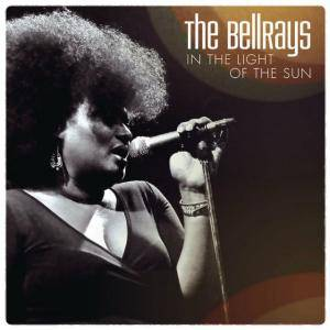Cover - BellRays, The: In The Light Of The Sun