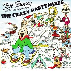 Jive Bunny And The Mastermixers: Crazy Party Mixes, The - Cover