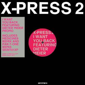 Cover - X-Press 2: I Want You Back