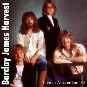 Cover - Barclay James Harvest: Live In Amsterdam '84