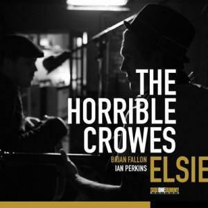 The Horrible Crowes: Elsie - Cover