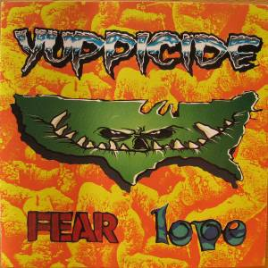 Yuppicide: Fear Love (LP) - Bild 1