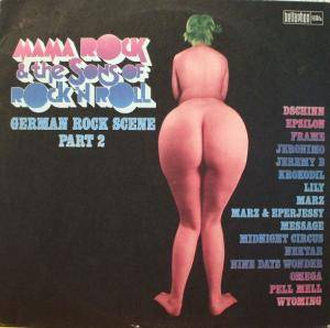 Mama Rock & The Sons Of Rock 'n' Roll - German Rock Scene Part 2 - Cover
