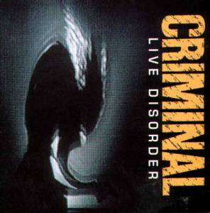 Cover - Criminal: Live Disorder