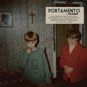 Cover - Drums, The: Portamento