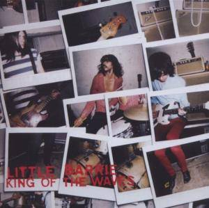 Cover - Little Barrie: King Of The Waves