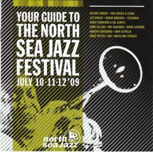 Your Guide To The North Sea Jazz Festival July 10 11 12'09 - Cover