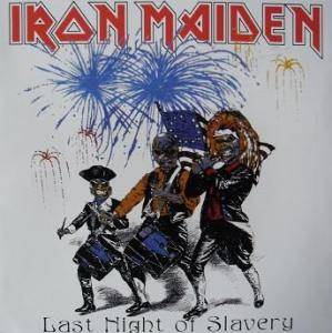 Iron Maiden: Last Night Of Slavery - Cover