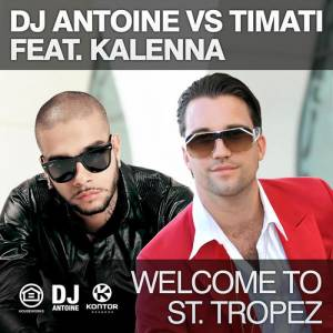 Cover - DJ Antoine: Welcome To St.Tropez