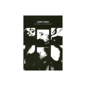 Cover - Aidan Baker: Intricate Course Of Deception, An