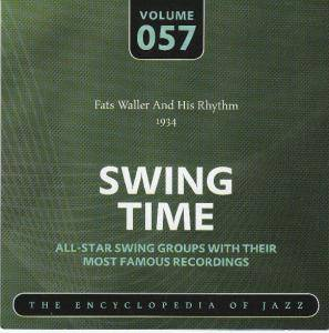 Cover - Fats Waller & His Rhythm: Fats Waller And His Rhythm 1934 Swing Time Volume 057 The Encyclopedia Of Jazz