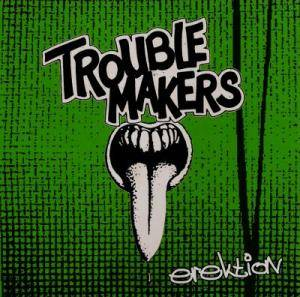 Cover - Troublemakers: Erektion
