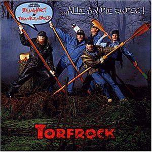 Torfrock: ...Alle An Die Ruder! - Cover