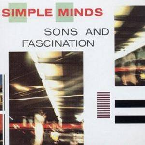 Simple Minds: Sons And Fascination - Cover