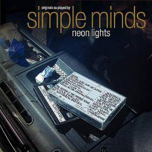 Simple Minds: Neon Lights - Cover