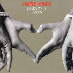 Simple Minds: Black & White 050505 - Cover