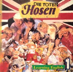 Die Toten Hosen: Learning English, Lesson 1 (LP) - Bild 1