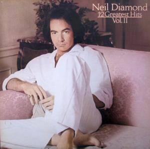 Neil Diamond: 12 Greatest Hits Vol. II - Cover