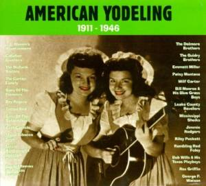 Cover - Delmore Brothers, The: American Yodeling 1911-1946