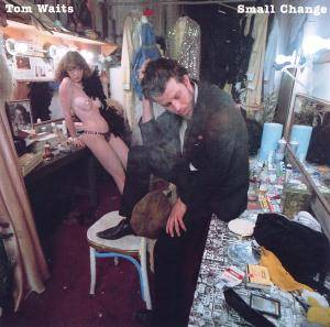 Tom Waits: Small Change - Cover