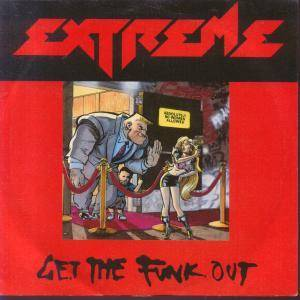 "Extreme: Get The Funk Out (7"") - Bild 1"