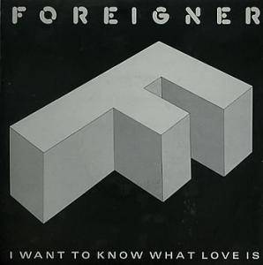 "Foreigner: I Want To Know What Love Is (7"") - Bild 1"
