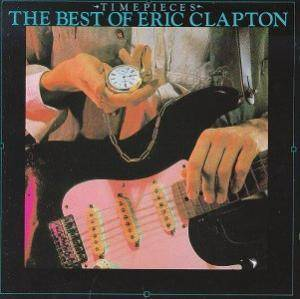 Eric Clapton / Derek And The Dominos: Time Pieces - The Best Of Eric Clapton (Split-LP) - Bild 1