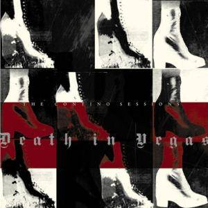 Cover - Death In Vegas: Contino Sessions, The