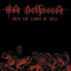 God Dethroned: Into The Lungs Of Hell (CD) - Bild 1
