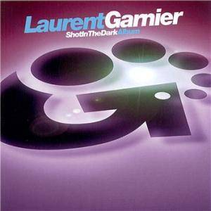 Cover - Laurent Garnier: Shot In The Dark