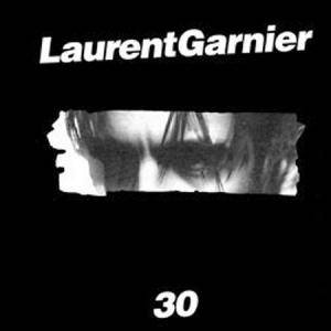 Cover - Laurent Garnier: 30
