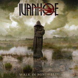 Ivanhoe: Walk In Mindfields (CD) - Bild 1