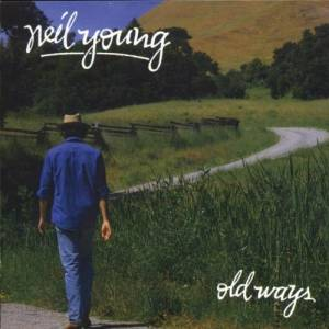 Neil Young: Old Ways - Cover