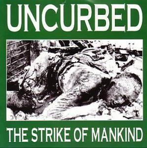 Cover - Uncurbed: Strike Of Mankind, The