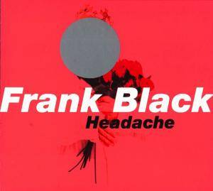 Cover - Frank Black: Headache