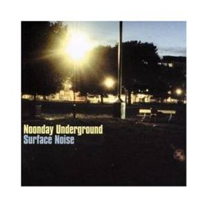 Noonday Underground: Surface Noise - Cover