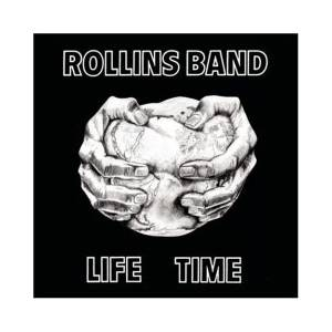 Rollins Band: Life Time - Cover