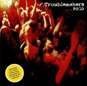 Cover - Troublemakers: ...Pogo
