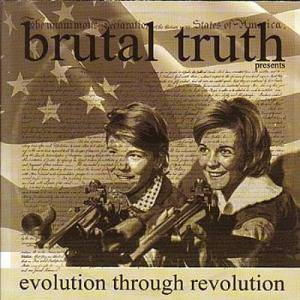 Cover - Brutal Truth: Evolution Through Revolution