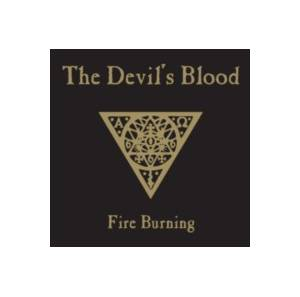 The Devil's Blood: Fire Burning - Cover