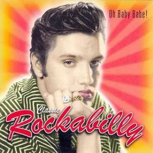 Cover - Ray Harris: Classic Rockabilly - Oh Baby Babe!