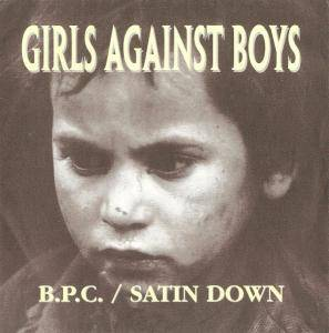 Cover - Girls Against Boys: B.P.C.