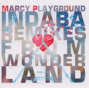 Cover - Marcy Playground: Indaba Remixes From Wonderland